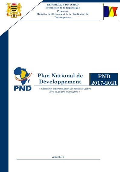 PLAN NATIONAL DE DÉVELOPPEMENT DU TCHAD 2017-2021